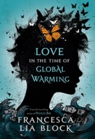 [Love in the Time of Global Warming]